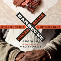Barbecue Crossroads: Notes And Recipes From A Southern Odyssey