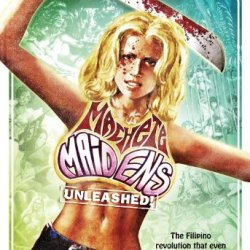 Machete Maidens Unleashed! [Hd]
