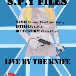 Live By The Knife (S.P.Y Files Book 1)