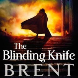 The Blinding Knife By Brent Weeks (Sep 11 2012)