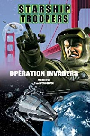Starship Troopers 5: Opération Invaders
