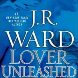 J.R. Ward'Slover Unleashed (Black Dagger Brotherhood, Book 9) [Hardcover](2011)