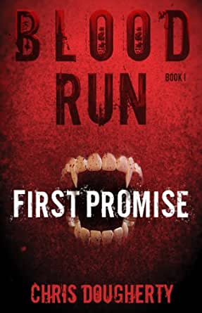 Amazon.com: Blood Run, First Promise - Book One in the ...