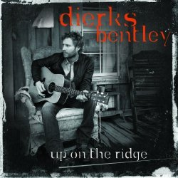 Up On The Ridge By Bentley, Dierks [Music Cd]