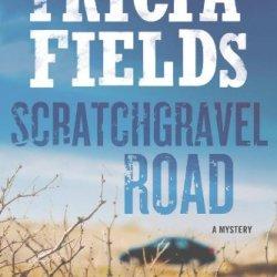 Scratchgravel Road: A Mystery (Josie Gray Mysteries)