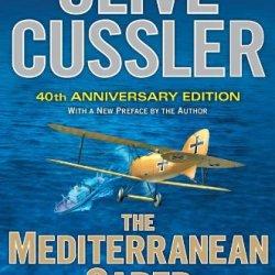 The Mediterranean Caper: The First Dirk Pitt Novel, A 40Th Anniversary Edition (Dirk Pitt Adventure)
