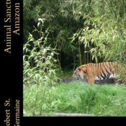 Animal Sanctuary Amazon (Volume 2)