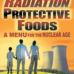 Radiation Protective Foods: A Menu For The Nuclear Age