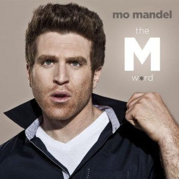 The M Word [Explicit] with Mo Mandel