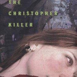 The Christopher Killer (Forensic Mystery)