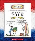 51M4QKSJ4TL. SL160  James K. Polk: Eleventh President 1845 1849 (Getting to Know the U.S. Presidents)