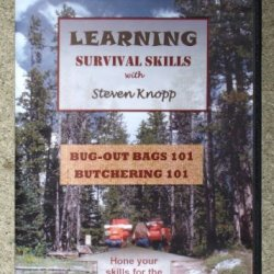 Survival Skills Vol. 2 Bug-Out Bags 101 & Butchering 101 With Steven Knopp