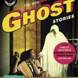 The Big Book Of Ghost Stories (Vintage Crime/Black Lizard Original)