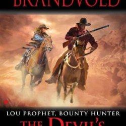 The Devil'S Winchester (Lou Prophet, Bounty Hunter)