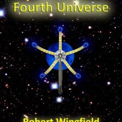 Into The Fourth Universe (The Dan Trilogy)
