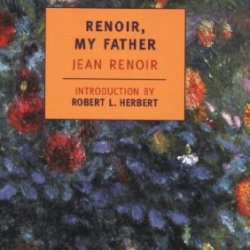 Renoir, My Father (New York Review Books Classics)