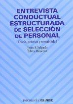 Entrevista conductual estructurada de selección de personal: Teoría, práctica y rentabilidad