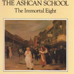 Painters Of The Ashcan School: The Immortal Eight (Dover Fine Art, History Of Art)