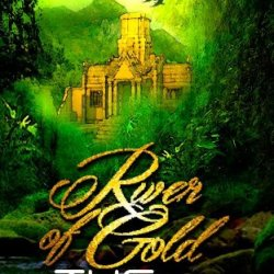 River Of Gold (The Takers) (Volume 2)