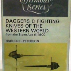 Daggers & Fighting Knives Of The Western World From The Stone Age Till 1900
