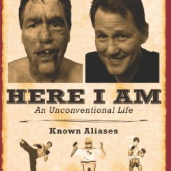 Here I Am: An Unconventional Life