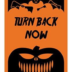 "Reflective Aluminum Halloween Sign ""Turn Back Now"" 7"" X 10"" (Hw-0080-Ra)"