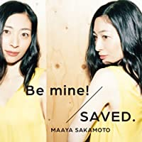 Be mine!/SAVED.(世界征服盤)