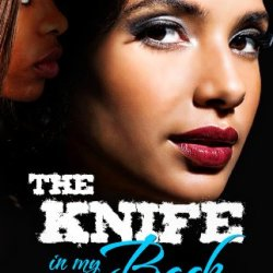 The Knife In My Back (Delphine Publications Presents)