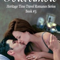 Forevermore (Heritage Time Travel Romance Series, Book 3) (Volume 3)
