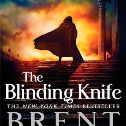 The Blinding Knife: Book 2 Of Lightbringer (Lightbringer Trilogy) By Weeks, Brent (2013) Paperback