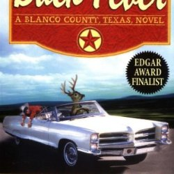 Buck Fever: A Blanco County, Texas, Novel