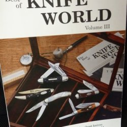 The Best Of Knife World - Volume Iii- Popular Articles Reprinted From Knife World'S Monthly Issues