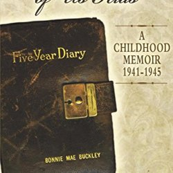 The Secret Lives Of Us Kids: A Childhood Memoir 1941-1945