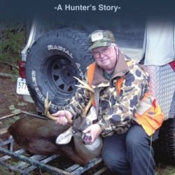 Daddy, Tell Them We Don'T Shoot Bambi: -A Hunter?S Story-