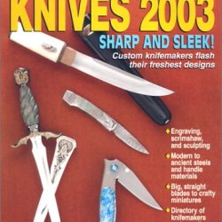 Knives 2003: The World'S Greatest Knife Book