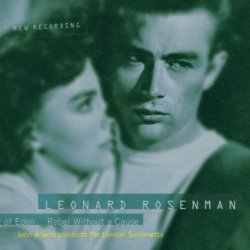 The Film Music Of  Leonard Rosenman: East Of Eden / Rebel Without A Cause