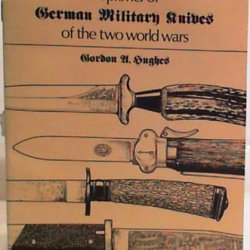 A Primer Of German Military Knives Of The Two World Wars