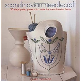 Scandinavian Needlecraft: 35 Step-by-step Projects to Create the Scandinavian Home