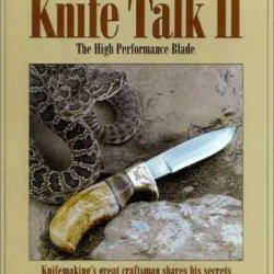 Knife Talk Ii: The High Performance Blade