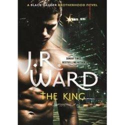 The King: A Novel Of The Black Dagger Brotherhood (Hardback) - Common