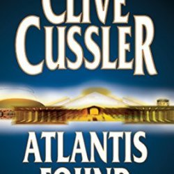 By Clive Cussler Atlantis Found (Dirk Pitt, No. 15)