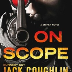 On Scope: A Sniper Novel (Kyle Swanson Sniper Novels)