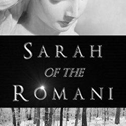 Sarah Of The Romani: A Thriller