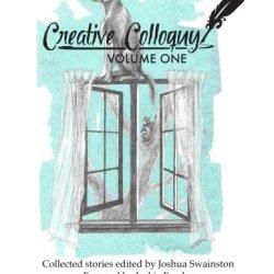 Creative Colloquy Volume One