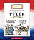 51SZ9YT315L. SL160  John Tyler: Tenth President 1841 1845 (Getting to Know the U.S. Presidents)