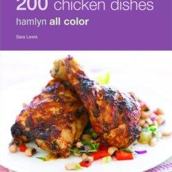 200 Chicken Dishes: Hamlyn All Color (Hamlyn All Color 200)