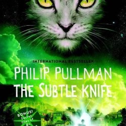The Subtle Knife: His Dark Materials By Pullman, Philip (2001) Paperback