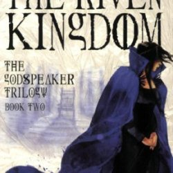 The Riven Kingdom (The Godspeaker Trilogy)