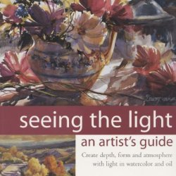 Seeing The Light: An Artist'S Guide