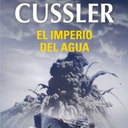 El Imperio Del Agua (Dirk Pitt 14) (Spanish Edition)